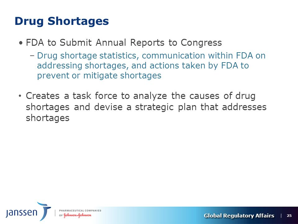 Global Regulatory Affairs FDA Safety and Innovation Act