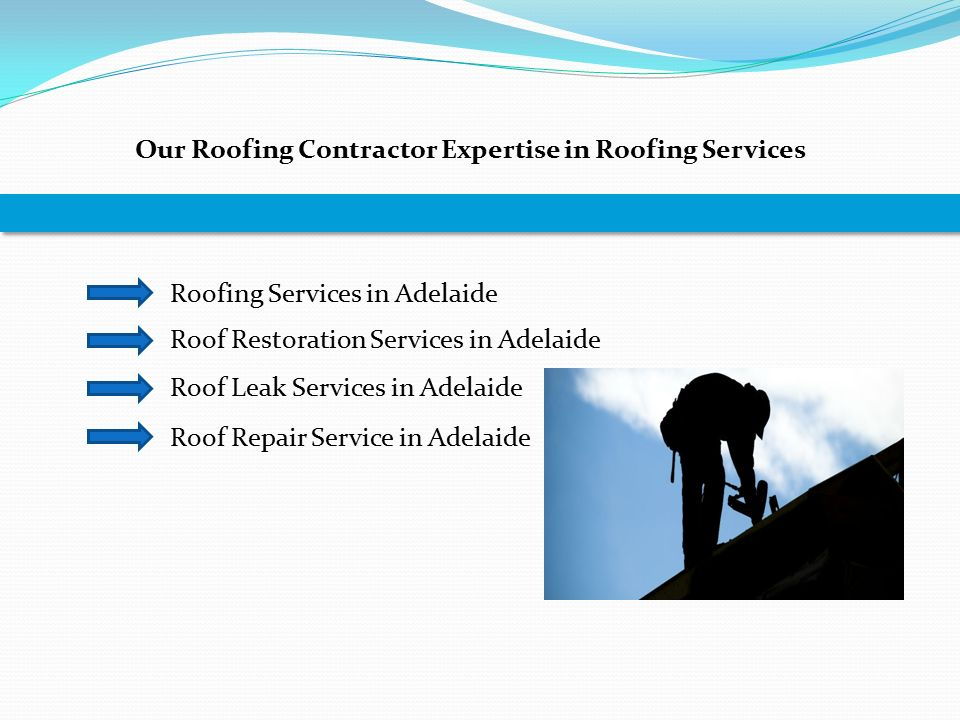 Our Roofing Contractor Expertise in Roofing Services Roofing Services in Adelaide Roof Restoration Services in Adelaide Roof Leak Services in Adelaide Roof Repair Service in Adelaide
