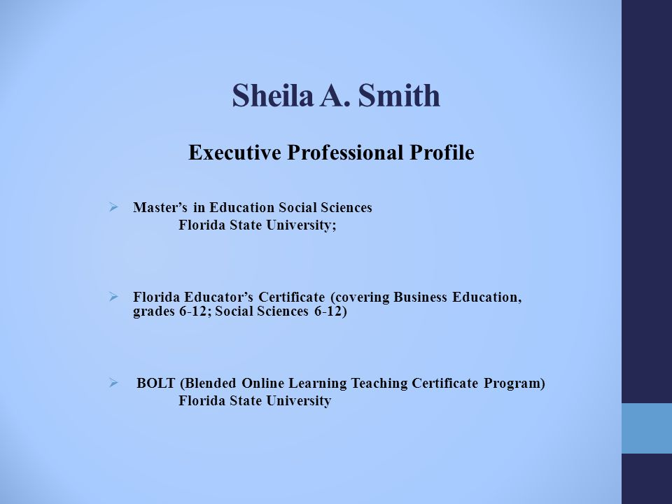 Sheila A Smith Executive Professional Profile Masters In