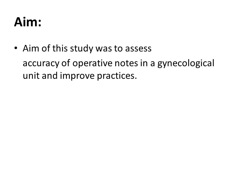Audit of the quality of operation notes in Gynecology Department of