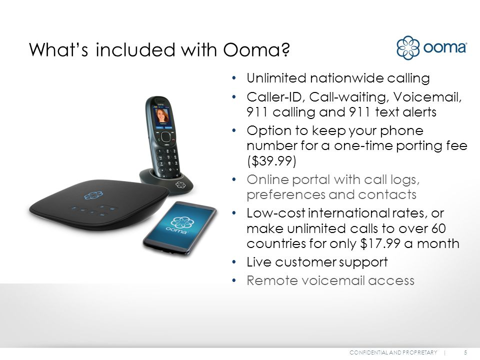 Home Phone Service February, CONFIDENTIAL AND PROPRIETARY | What is
