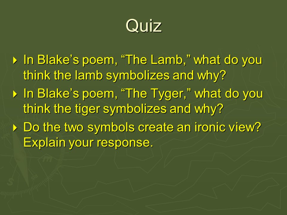 an analysis of the symbolism and meaning in william blakes poems the tiger the lamb the infant sorro The shepherd how sweet is the shepherd's sweet lot from the morn to the evening he stays he shall follow his sheep all the day, and his tongue shall be filled with praise.