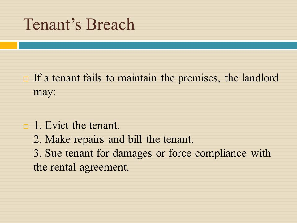 TENANT'S RIGHTS & DUTIES Generally