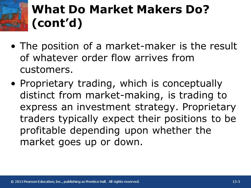 Chapter 13 Market-Making and Delta-Hedging  © 2013 Pearson Education