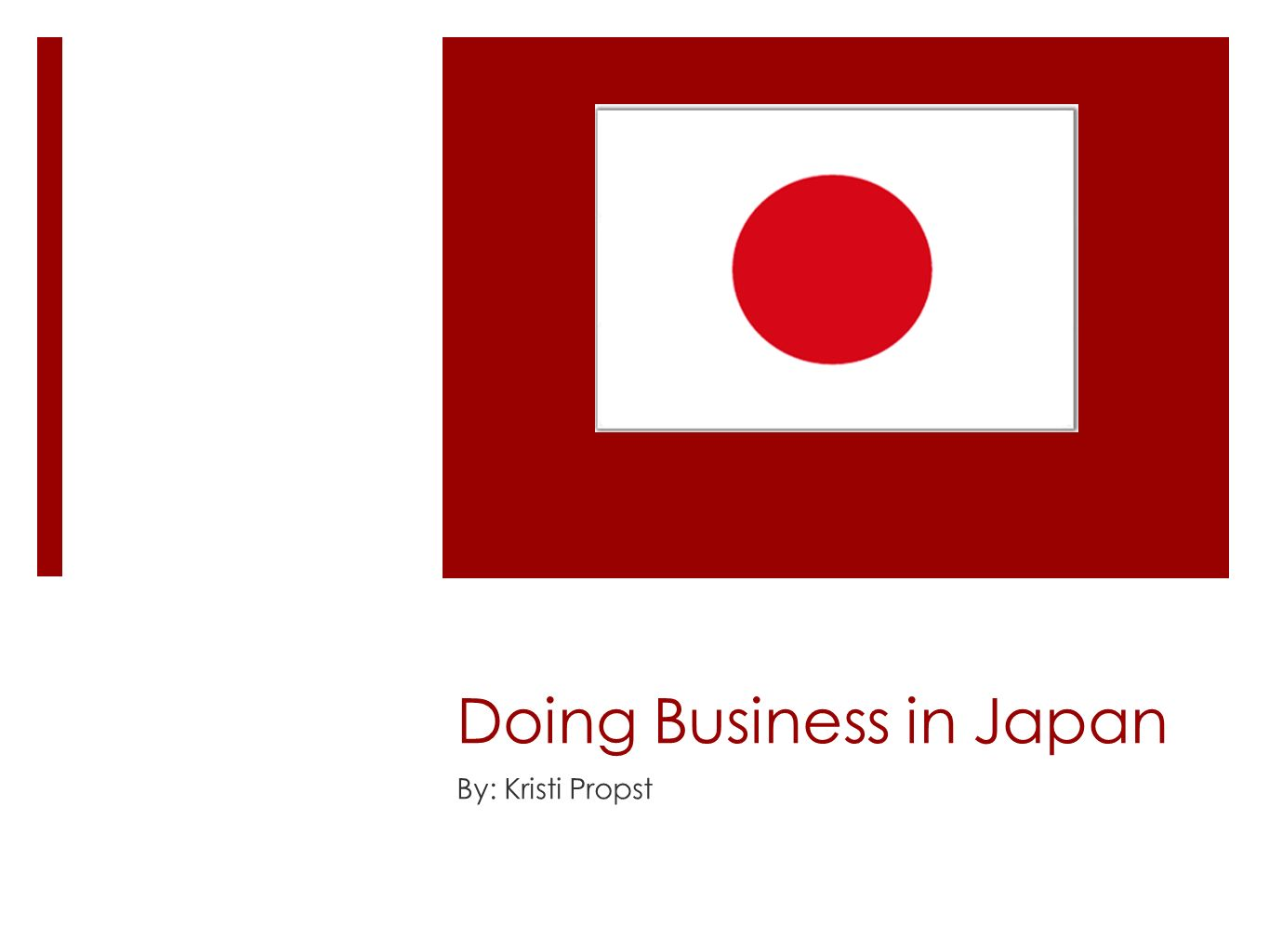 Doing business in japan by kristi propst social customs greet each 1 doing business in japan by kristi propst m4hsunfo