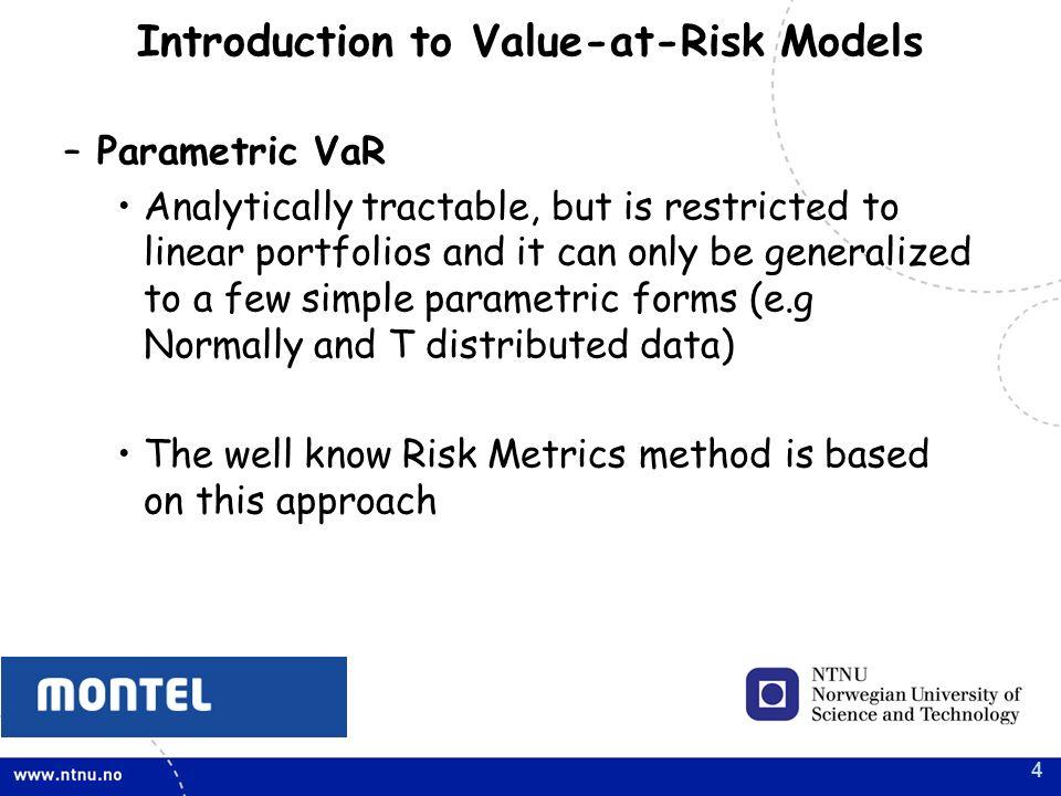 1 VaR Models VaR Models for Energy Commodities Parametric