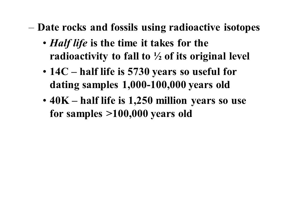 the radioactive isotope most useful for dating fossils is