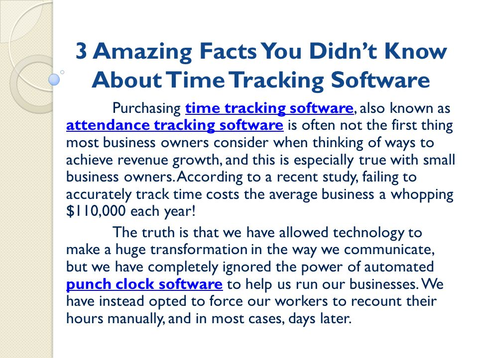 3 amazing facts you didn t know about time tracking software