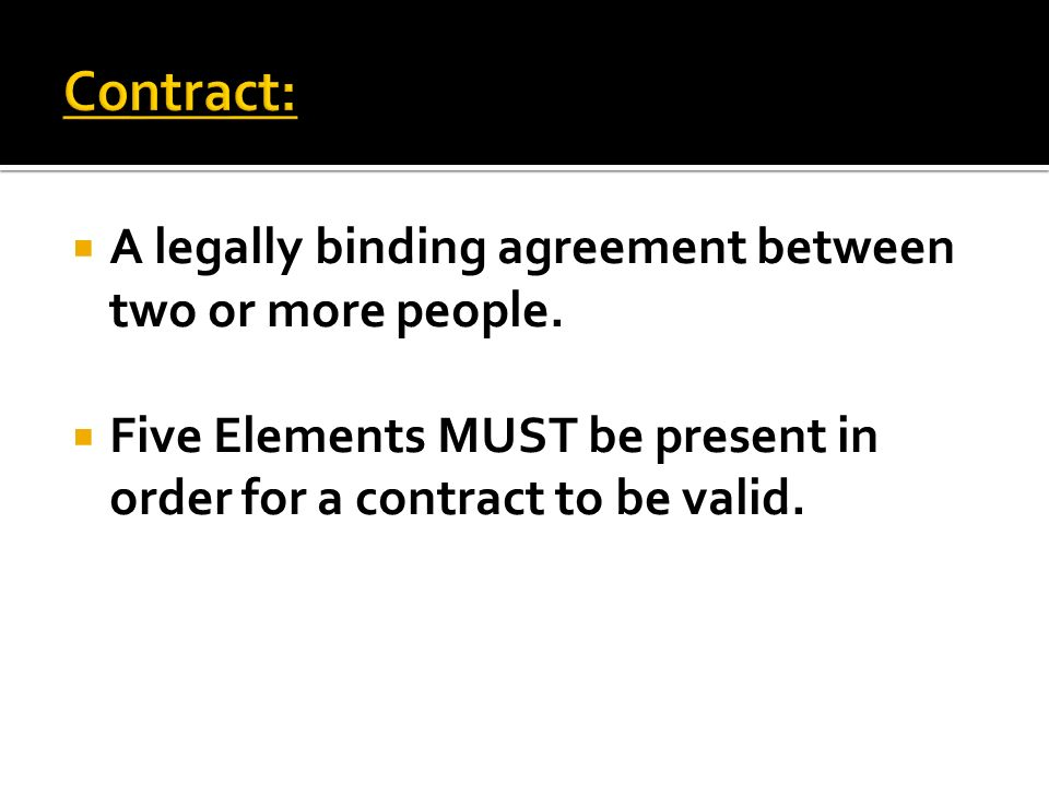 explain the elements of a valid contract