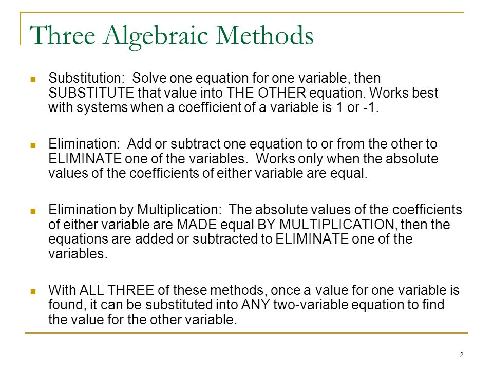 1 Chapter 3, Section 2 Solving Systems of Equations