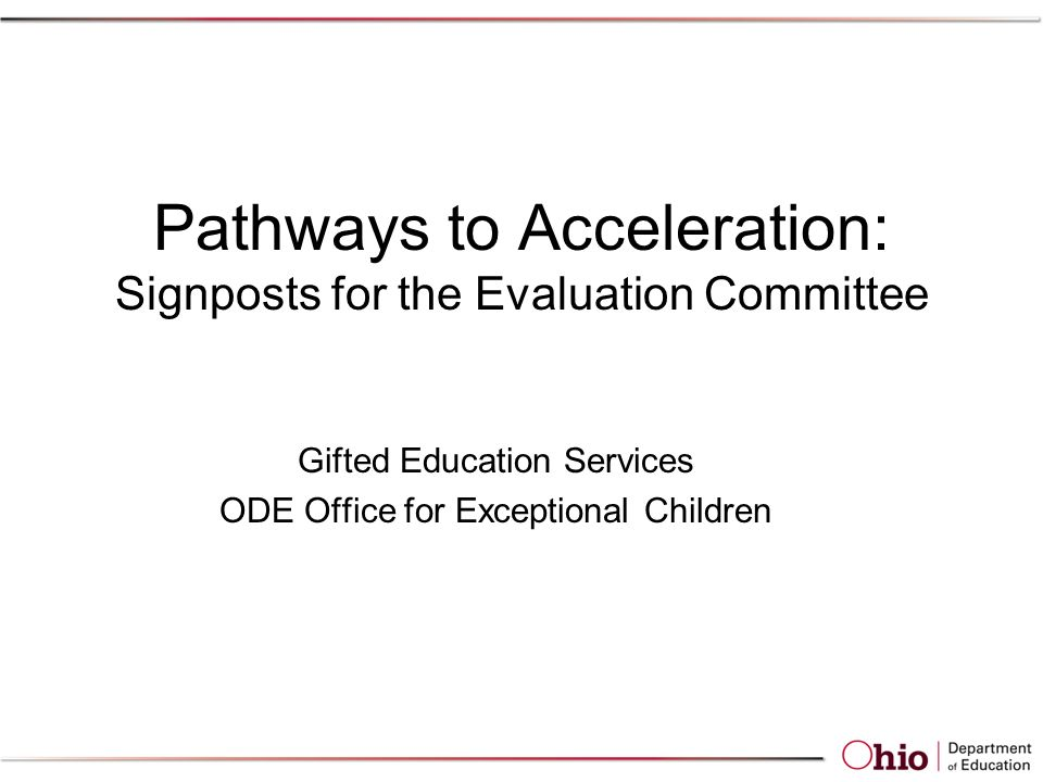 Pathways to Acceleration: Signposts for the Evaluation