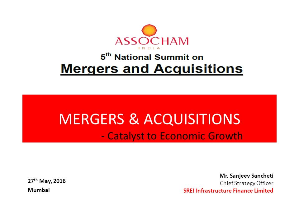 MERGERS & ACQUISITIONS - Catalyst to Economic Growth Mr
