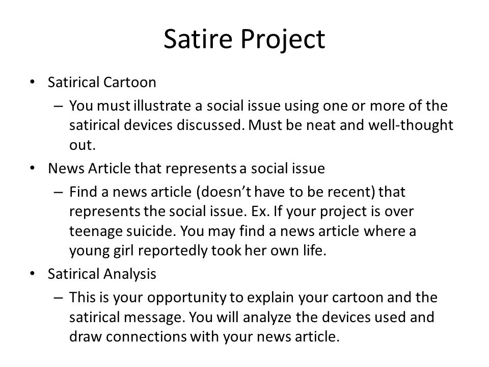 Satire The Use Of Humor Irony Exaggeration Or Parody To Expose