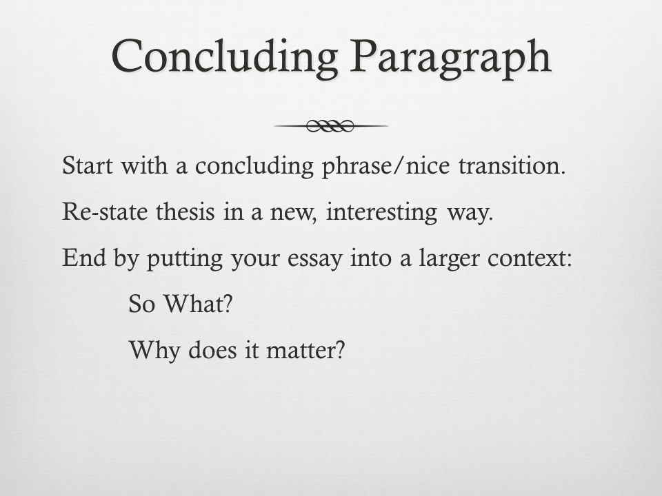best way to start a conclusion paragraph