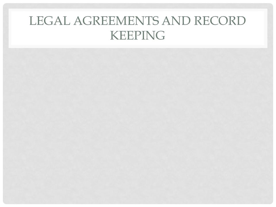 Legal Agreements And Record Keeping Objectives Students Will List