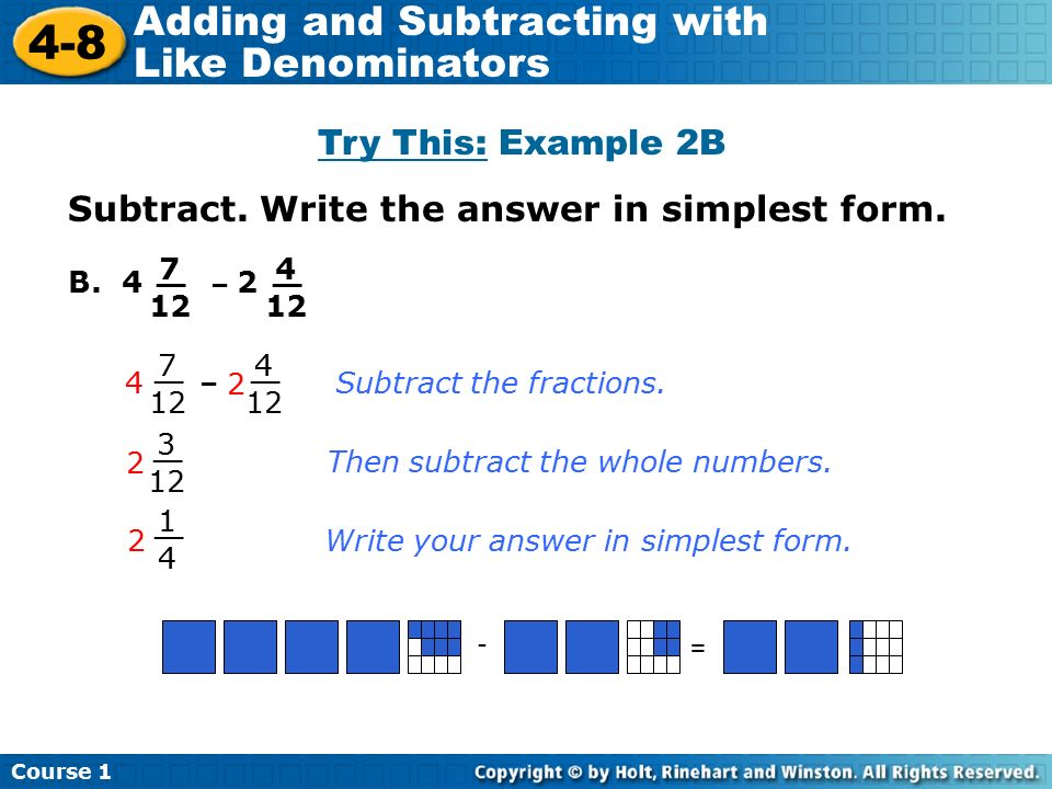 simplest form 7/12  9-9 Adding and Subtracting with Like Denominators Course 9 ...