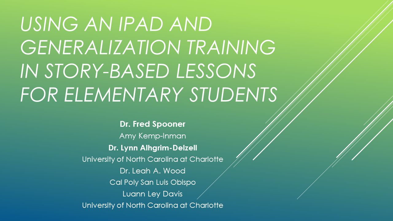 Using An Ipad And Generalization Training In Story Based Lessons For