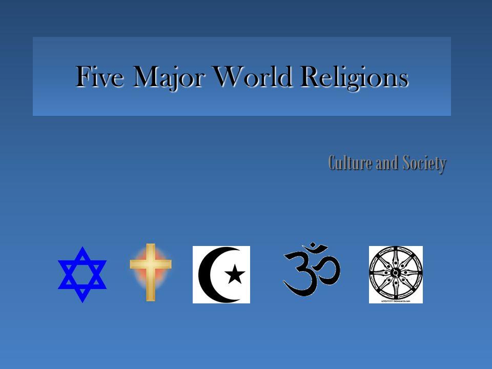 Five Major World Religions Culture And Society Symbol Represents