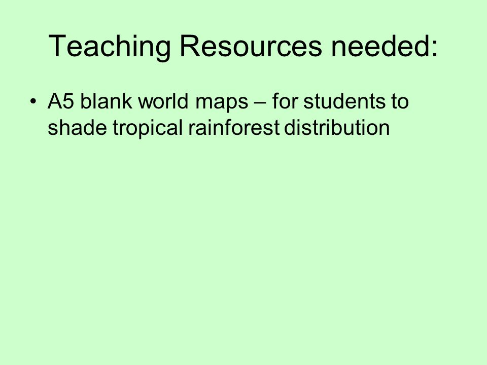 Teaching resources needed a5 blank world maps for students to 1 teaching resources needed a5 blank world maps for students to shade tropical rainforest distribution gumiabroncs Gallery