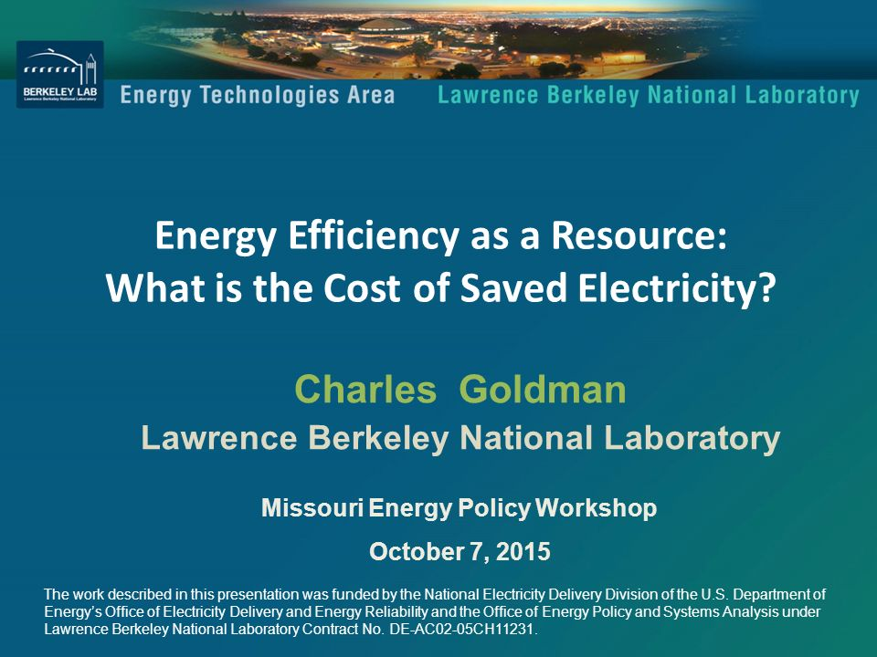 Energy Efficiency as a Resource: What is the Cost of Saved