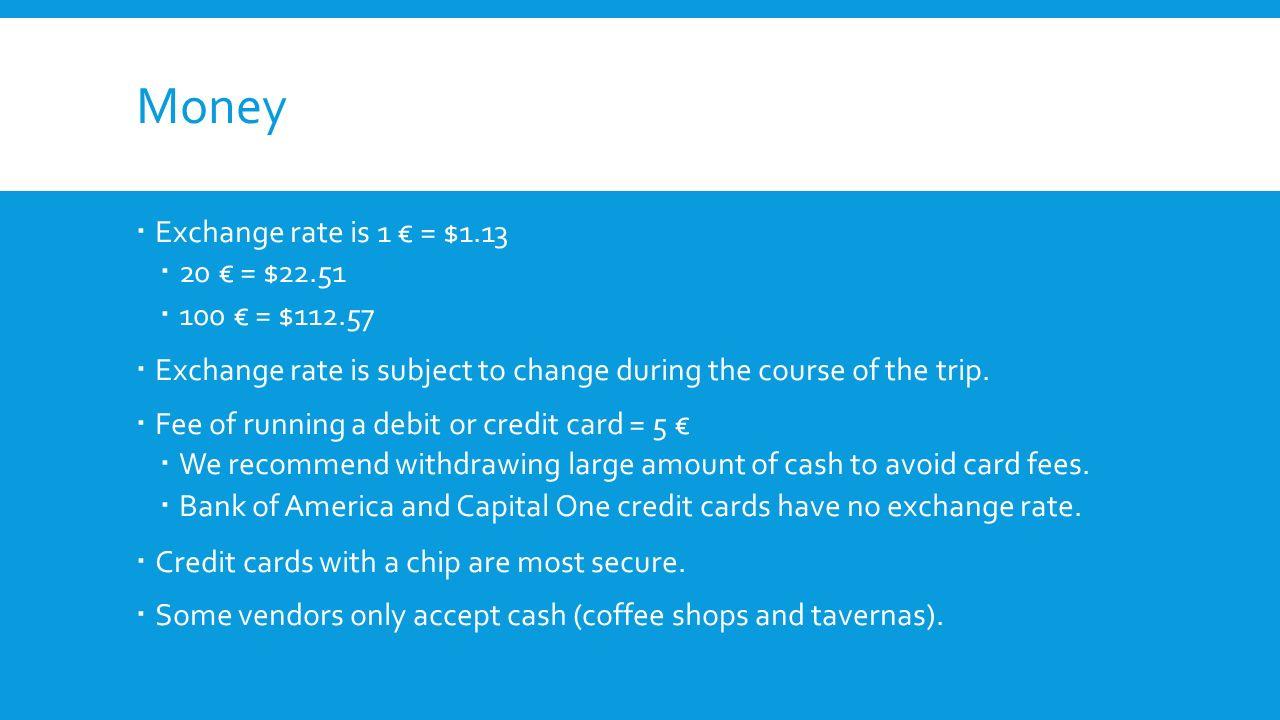 Money Exchange Rate Is 1 13 20 22 51 100