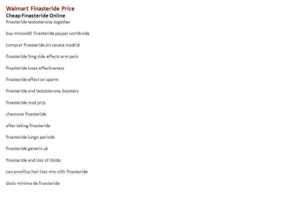 Walmart Finasteride Price Cheap Finasteride Online Finasteride