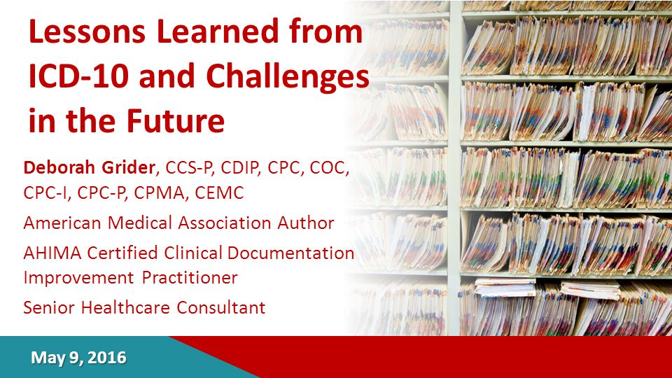 lessons learned from icd-10 and challenges in the future deborah ...