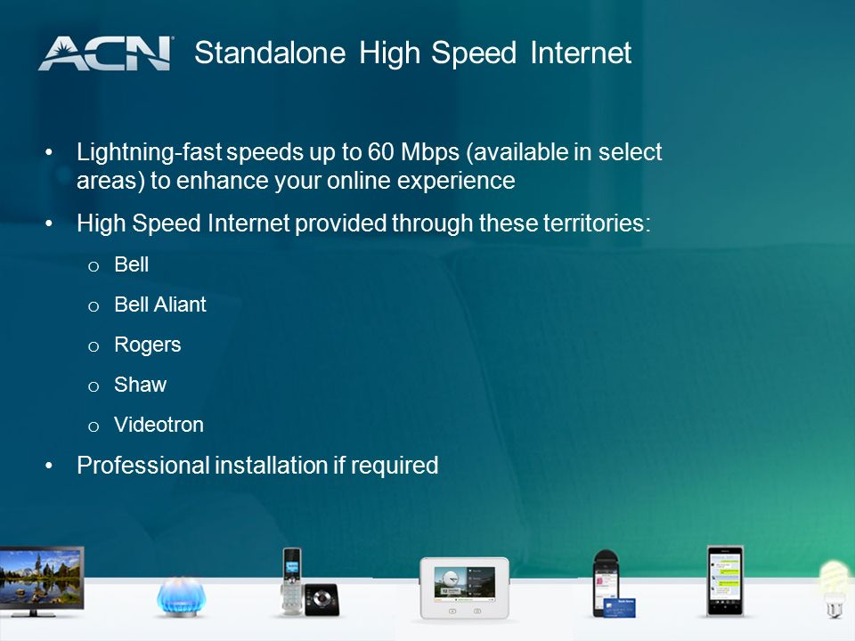 Canada Residential Products ACN High Speed Internet + Voice Home