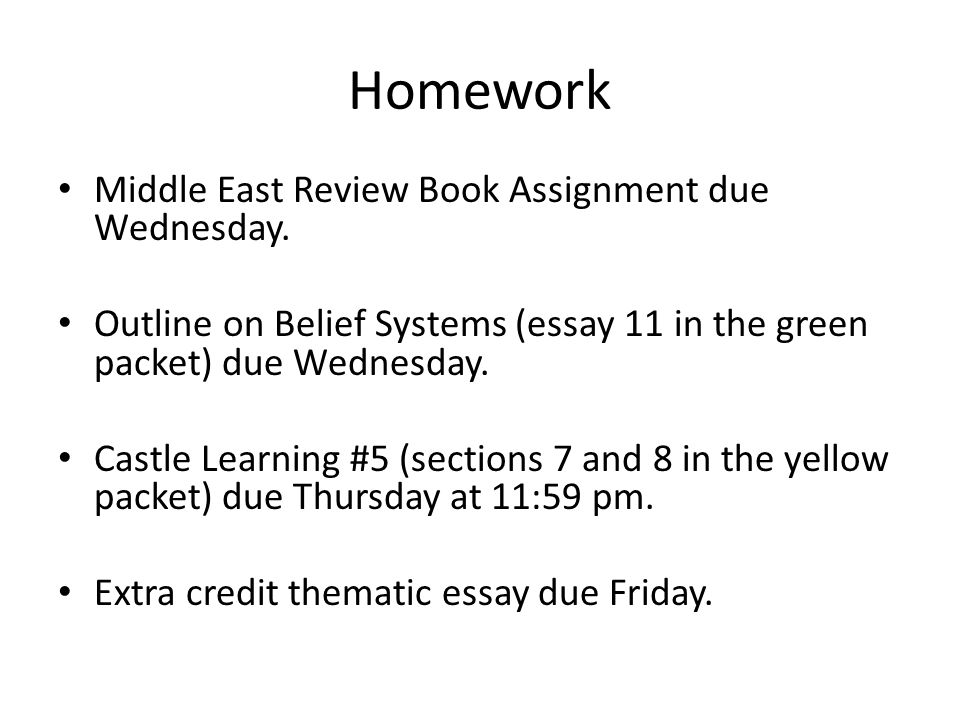 Student Life Essay In English  Homework Middle East Review Book Assignment Due Wednesday Outline On Belief  Systems Essay  Essay On Newspaper In Hindi also Personal Narrative Essay Examples High School Homework Middle East Review Book Assignment Due Wednesday Outline  Essay On Paper