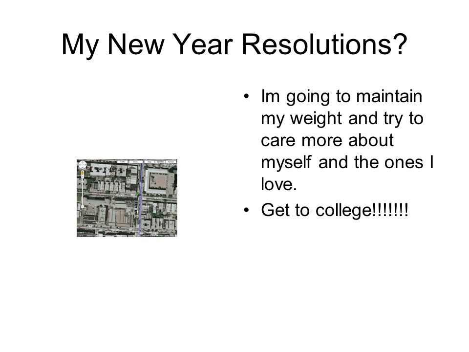 New Year Resolution /Wishes Student:Jessica Seepersad Date: 1/3/2011 ...