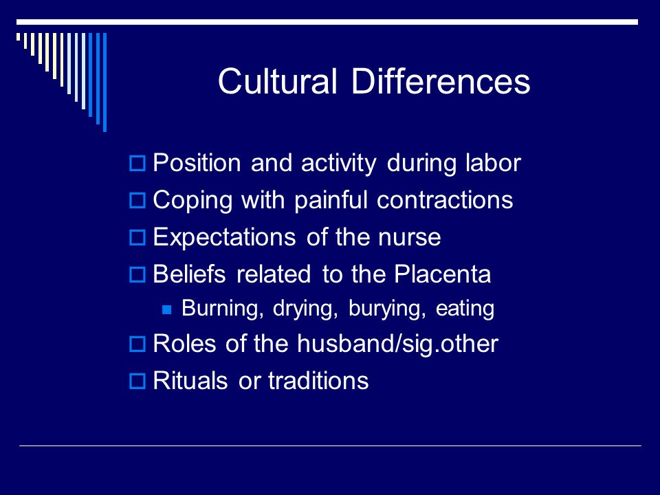 Nursing Care During Labor  Determine the role of the nurse