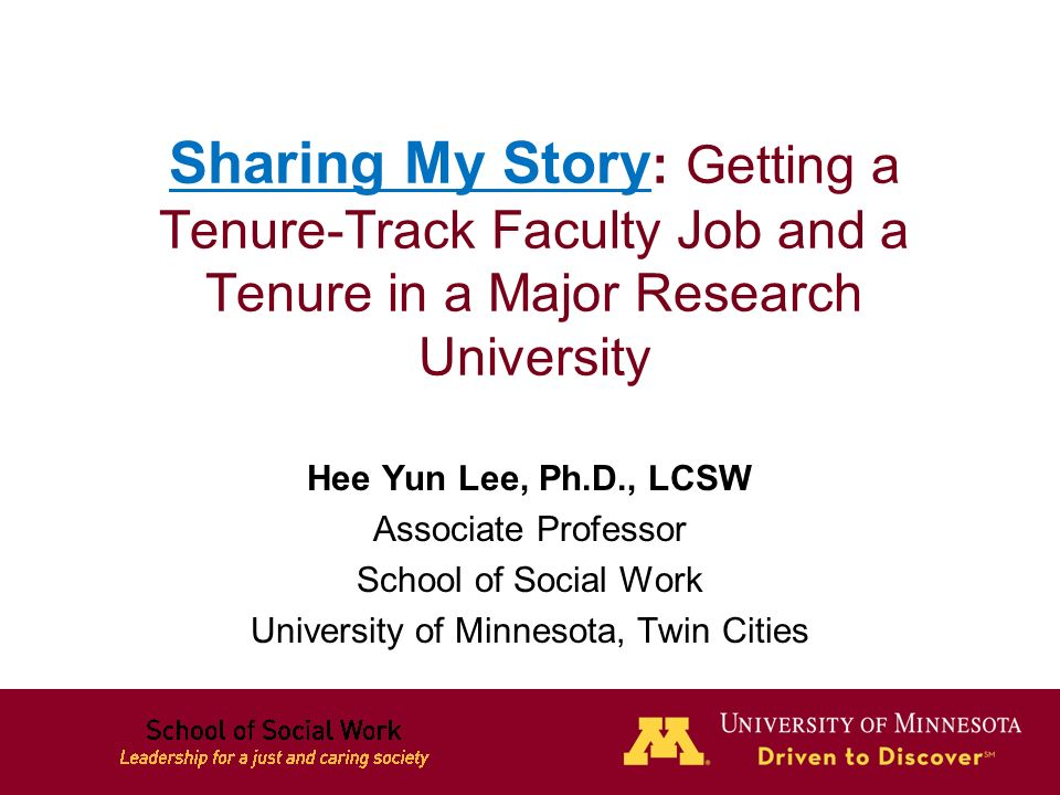 1 Sharing My Story Getting A Tenure Track