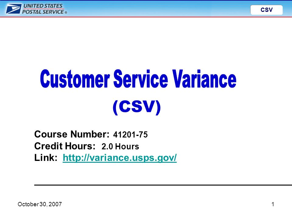 CSV October 30, CSV Course Number: Credit Hours: 2 0 Hours