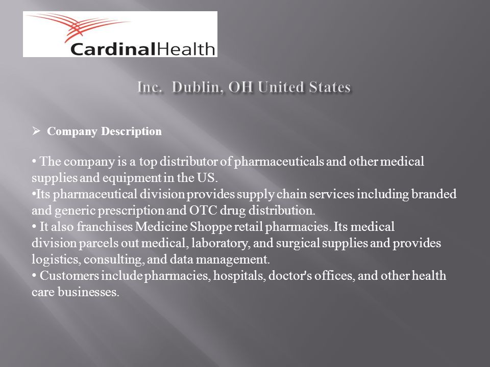 Cardinal Health, Inc  Dublin, OH United States  SUZUKEN CO
