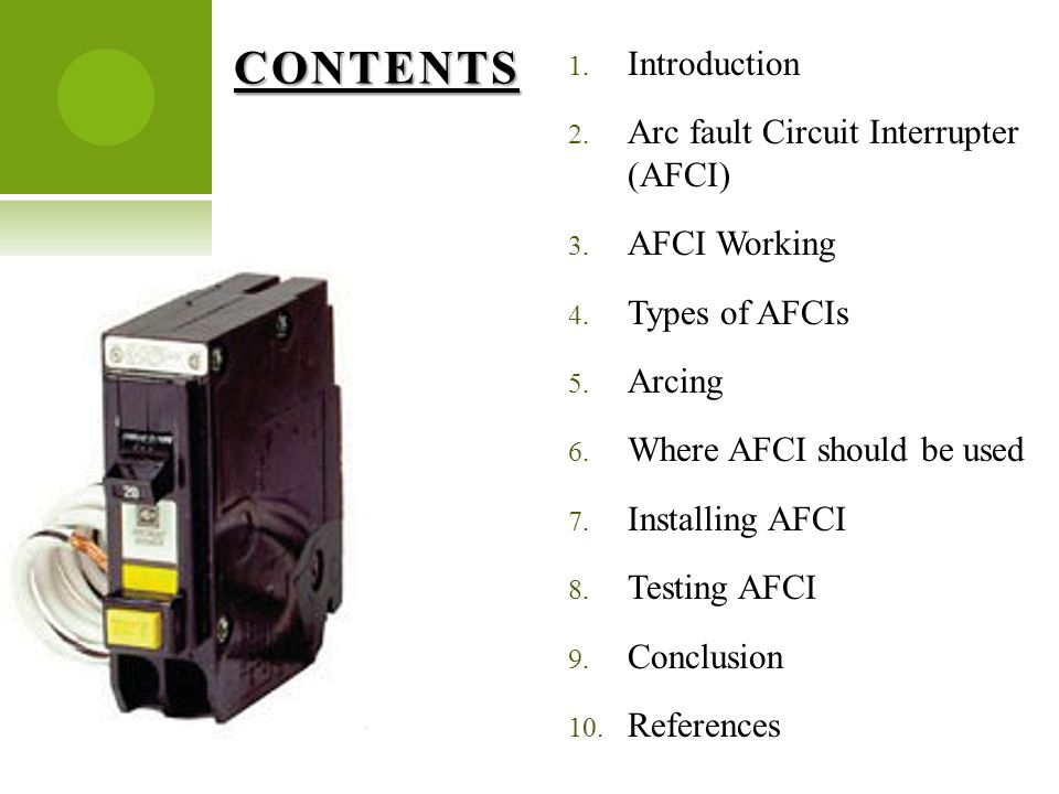 ARC-FAULT CIRCUIT INTERRUPTER(AFCI) Presented by Honey Baby