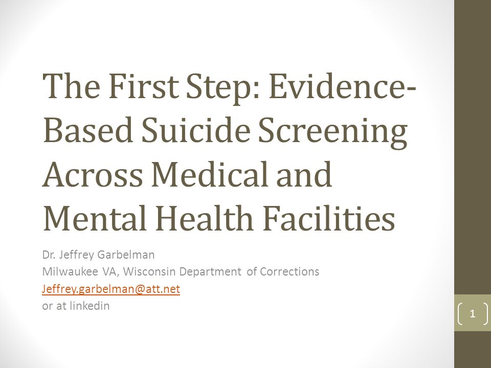 The First Step Evidence Based Suicide Screening Across Medical And