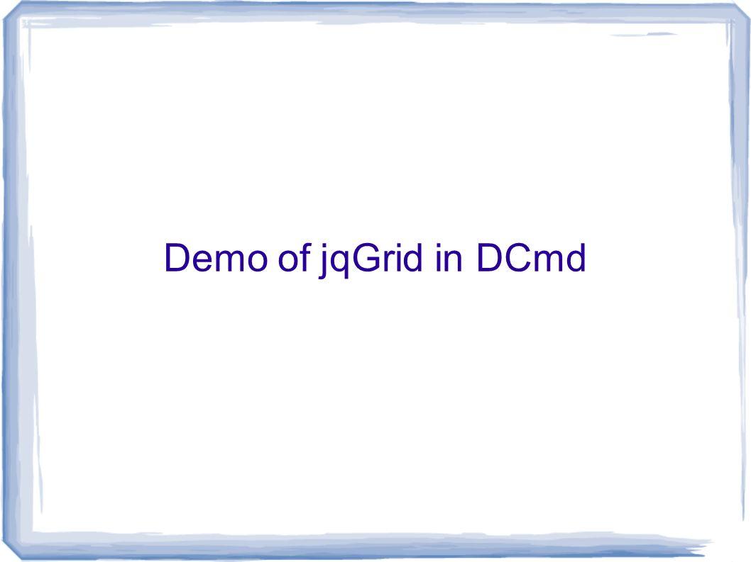 Using jqGrid For Rich Web Client App Development Ben Karsin