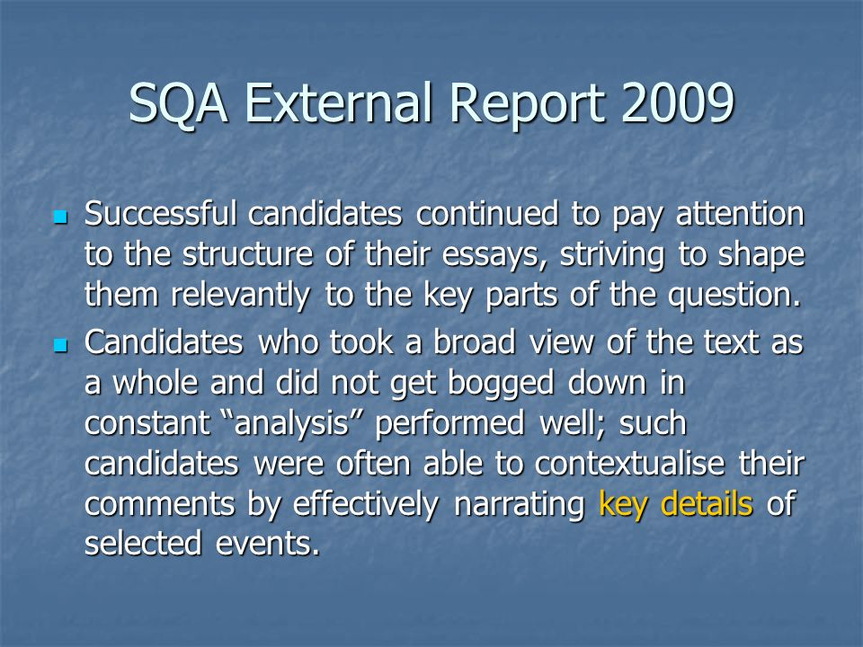 Thesis Persuasive Essay Sqa External Report  Successful Candidates Continued To Pay Attention  To The Structure Of Their Essays Persuasive Essay Topics High School Students also Personal Essay Examples High School All Quiet On The Western Front Essay Plan Key Scene  Ppt Download English Essay Topics For College Students
