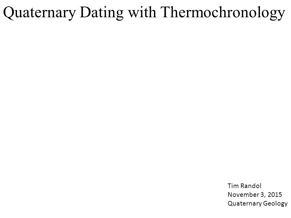 Thermochronology dating