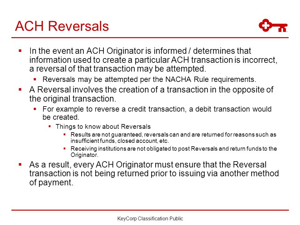 ACH Returns and Reversals  KeyCorp Classification Public