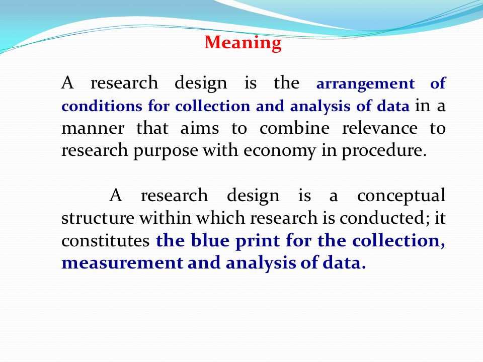 It is a framework or plan or blueprint developed to control the meaning a research design is the arrangement of conditions for collection and analysis of data in a malvernweather Gallery