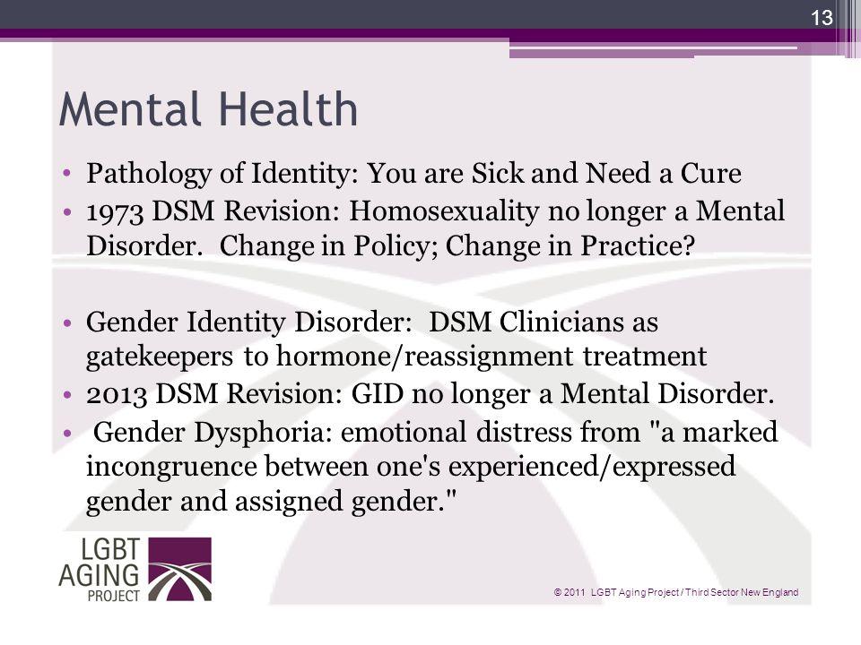 Homosexuality no longer a mental disorder