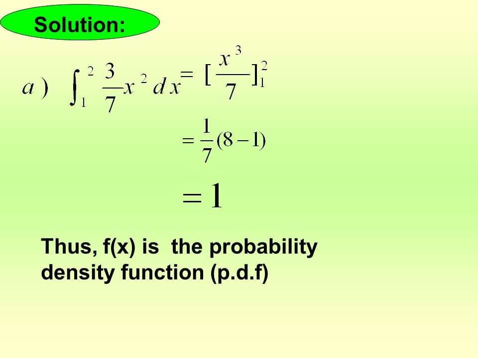 11 3 CONTINUOUS RANDOM VARIABLES  Objectives: (a) Understand