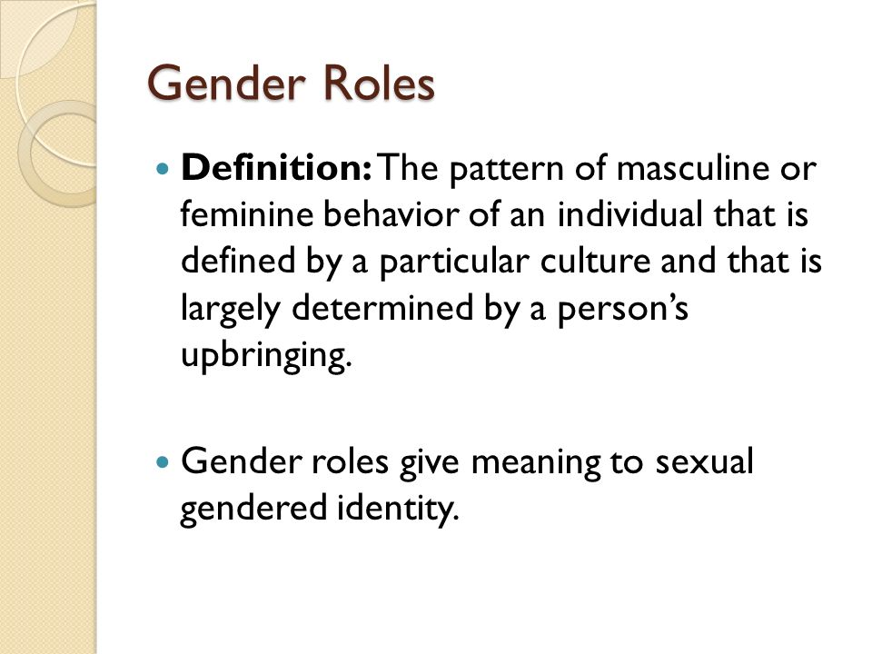 Male gender roles and sexuality and reproduction