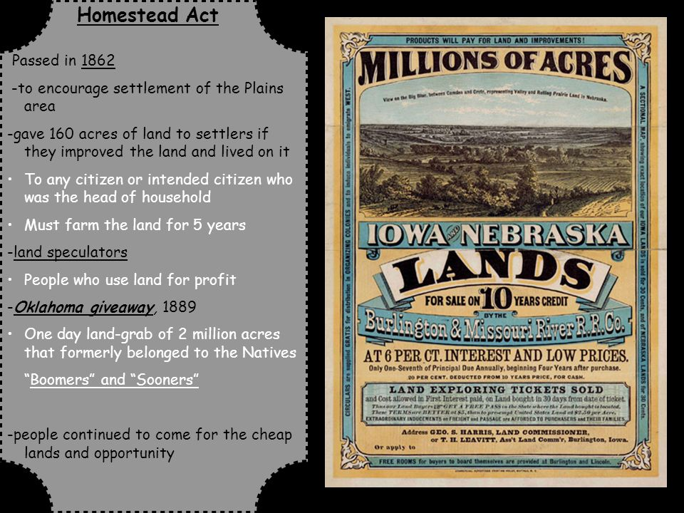 NCSCOS Goal 4 Page 29  Homestead Act Passed in to encourage