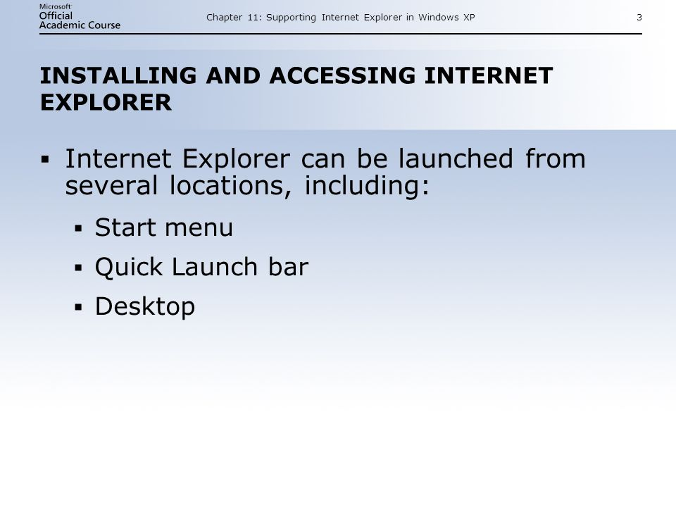 11 SUPPORTING INTERNET EXPLORER IN WINDOWS XP Chapter ppt download