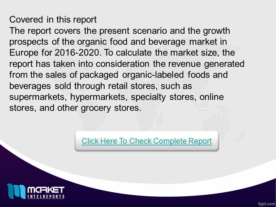 Organic Food and Beverages Market in Europe The report