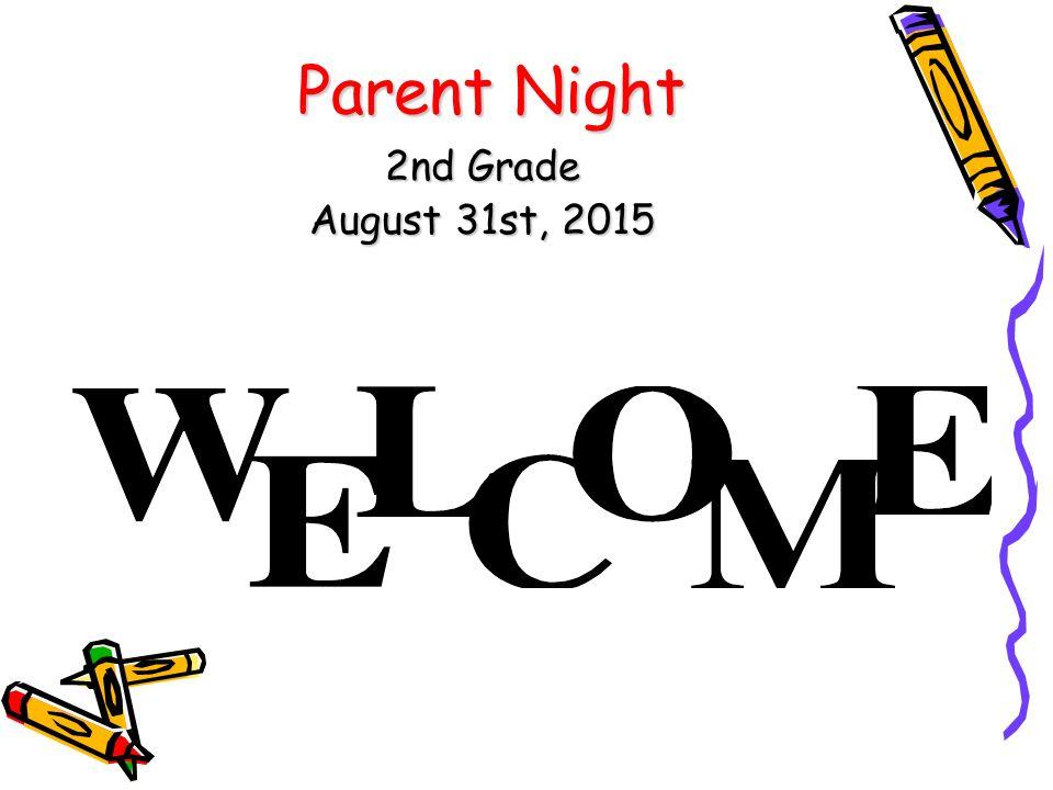 1 parent night 2nd grade august 31st 2015