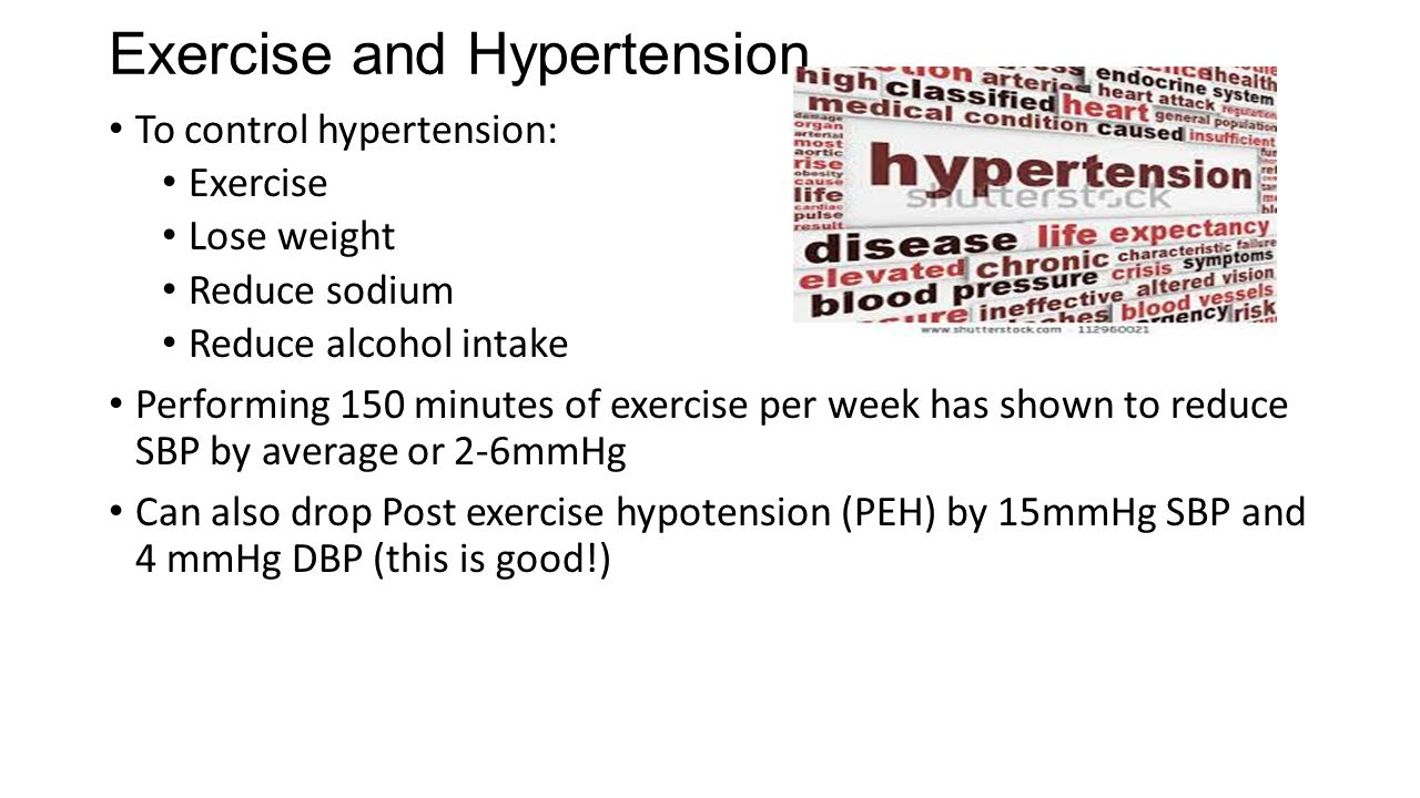 8 Exercise and Hypertension To control hypertension: Exercise Lose weight  Reduce sodium Reduce alcohol intake Performing 150 minutes of exercise per  week ...