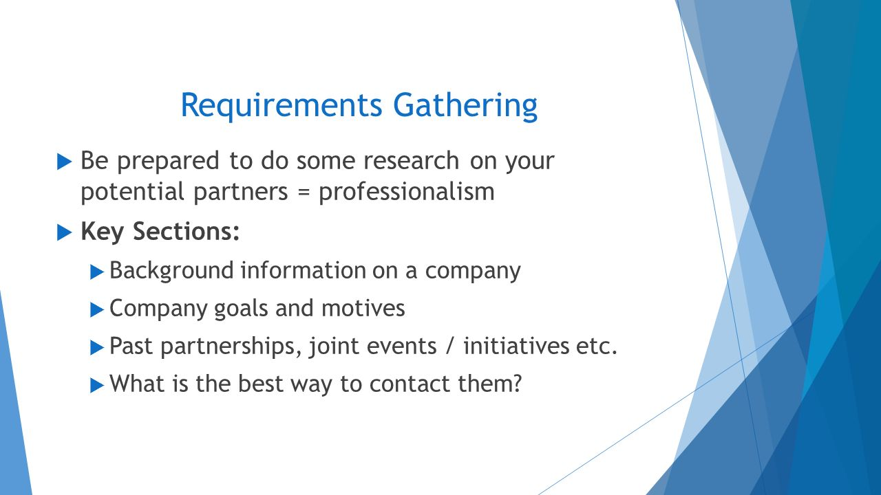 Sauder unlimited presents corporate development 101 corey wong requirements gathering be prepared to do some research on your potential partners professionalism altavistaventures Choice Image